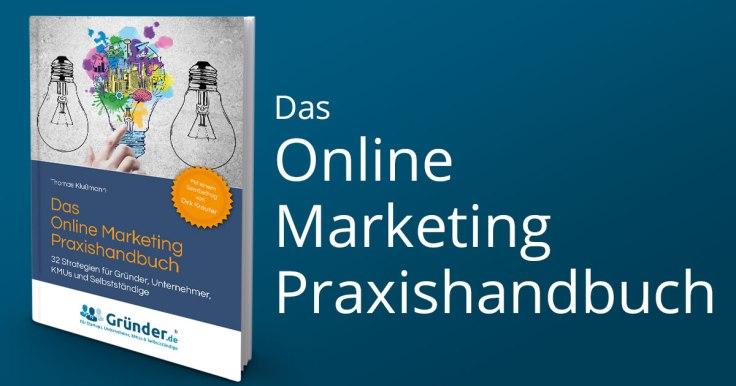 Das Online Marketing Praxishandbuch Erfahrungen und Test – Thomas Klußmann
